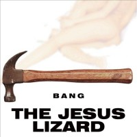 http://www.christopherhoward.net/files/gimgs/th-235_jesuslizardbang.jpg